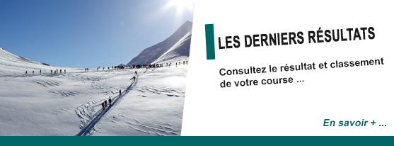 Les dernièrs résultats des courses de ski d'alpinisme